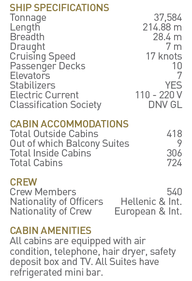 Celestyal Olympia specifications - short cruise in Greece and Turkey - Cruises in Greece - Greek cruises - Greek Travel Packages - Cruise Greek islands - Travel to Greek islands - Tours in Greece - Atlantis Travel Agency in Athens Greece
