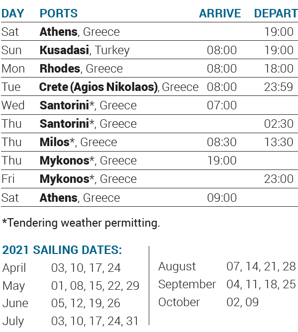 Itinerary 2021 - 7-day cruise Idyllic Aegean - Cruises in Greece - Greek cruises - Greek Travel Packages - Cruise Greek islands - Travel to Greek islands - Tours in Greece - Atlantis Travel Agency in Athens Greece